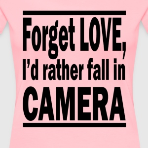 Forget love 2 - Women's Premium T-Shirt
