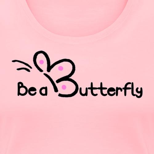 Be a Butterfly logo in pink - Women's Premium T-Shirt