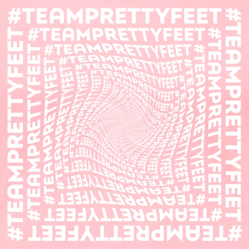 #TEAMPRETTYFEET - Women's Premium T-Shirt