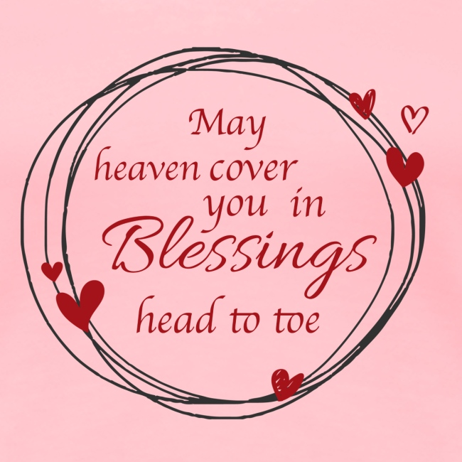 Blessings head to toe hearts
