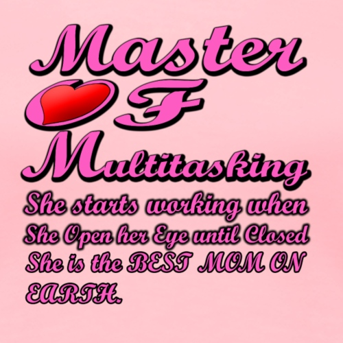 MOM Master of Multitasking T-shirt - Women's Premium T-Shirt