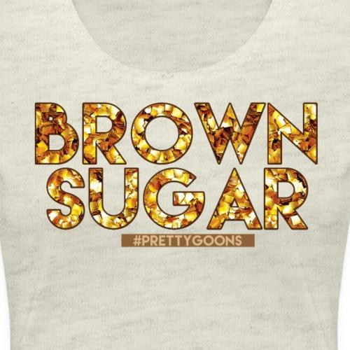 Brown Sugar - Pretty Goons - Women's Premium T-Shirt
