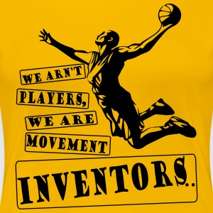 Basketball Movement inventors - Women's Premium T-Shirt