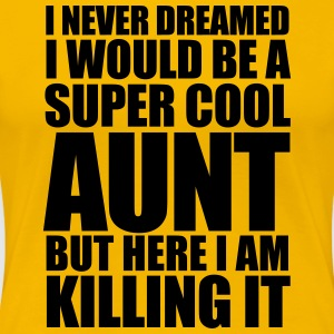 Super Cool Aunt - Women's Premium T-Shirt