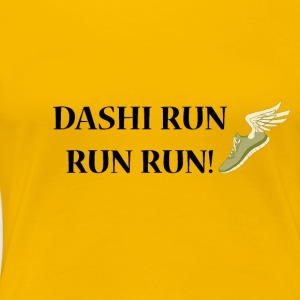 Dashi Run Run Run - Women's Premium T-Shirt
