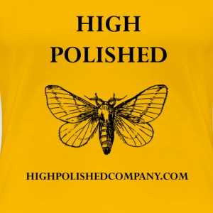 High Polished - Women's Premium T-Shirt
