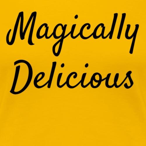 Delicious - Women's Premium T-Shirt