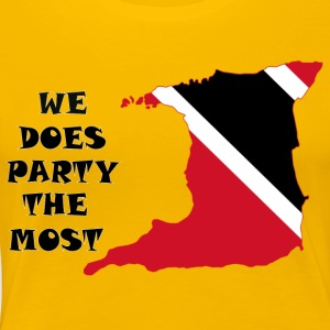 We Does Party The Most 2 - Women's Premium T-Shirt