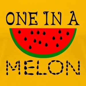 One In A Melon - Women's Premium T-Shirt