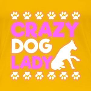 Crazy Dog Lady - Women's Premium T-Shirt