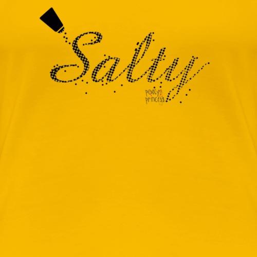 Salty - Women's Premium T-Shirt