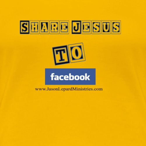 Share Jesus to facebook - Women's Premium T-Shirt