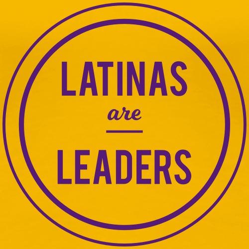 Latinas are Leaders! - Women's Premium T-Shirt