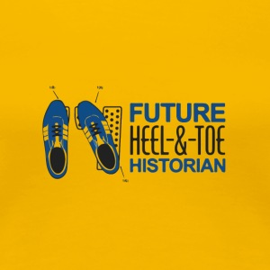 Future hell & toe historian - Women's Premium T-Shirt
