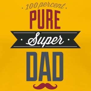 Pure_super_dad - Women's Premium T-Shirt