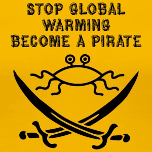 stop global warming and become a pirate FSM - Women's Premium T-Shirt