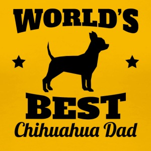World's Best Chihuahua Dad - Women's Premium T-Shirt