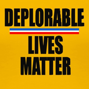 deplorable - Women's Premium T-Shirt