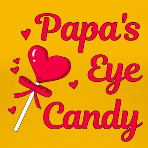 PAPAS EYE CANDY - Women's Premium T-Shirt