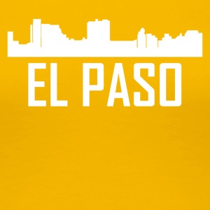 El Paso Texas City Skyline - Women's Premium T-Shirt