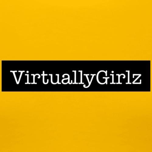 VirtuallyGirlz - Women's Premium T-Shirt