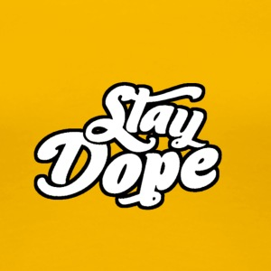 Stay Dope - Women's Premium T-Shirt