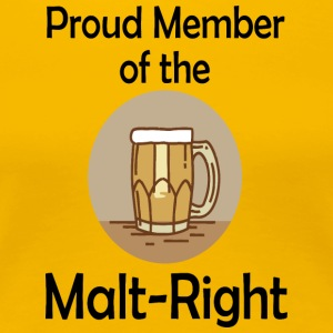 Proud Malt-Right - Women's Premium T-Shirt