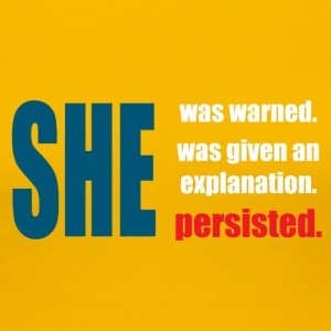 Persisted She explanation - Women's Premium T-Shirt