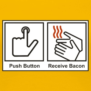Push button receive bacon - Women's Premium T-Shirt