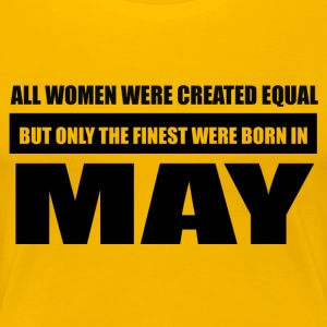 All women were created equal May designs - Women's Premium T-Shirt