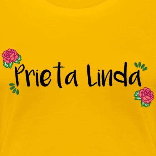 Prieta Linda - Women's Premium T-Shirt