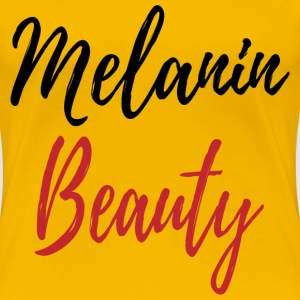 Melanin Beauty - Women's Premium T-Shirt