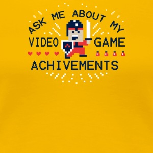 Ask Me About My Video Game Achievements - Women's Premium T-Shirt