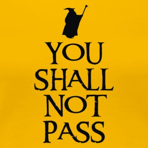 You shall not pass 2 - Women's Premium T-Shirt
