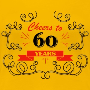 Cheers to 60 years - Women's Premium T-Shirt