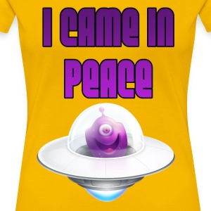 I CAME IN PEACE - Cute Alien - Women's Premium T-Shirt
