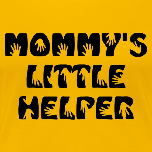 Mommy's Little Helper - Women's Premium T-Shirt