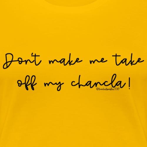 Chancla T-Shirt - Women's Premium T-Shirt