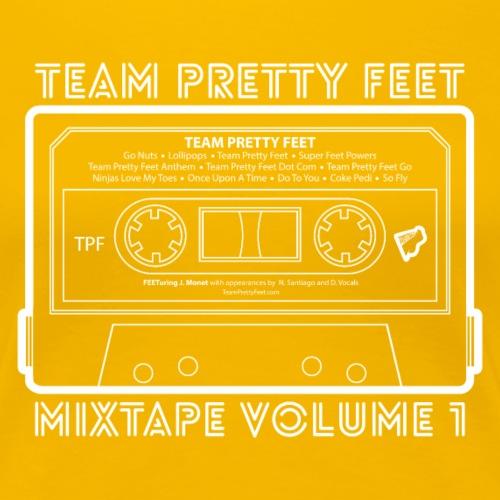 Team Pretty Feet™ Mixtape Volume 1 - Women's Premium T-Shirt