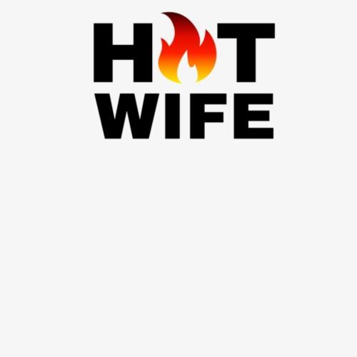 HOT WIFE TSHIRT APPAREL ACCESSORIES DESIGN - Women's Premium T-Shirt