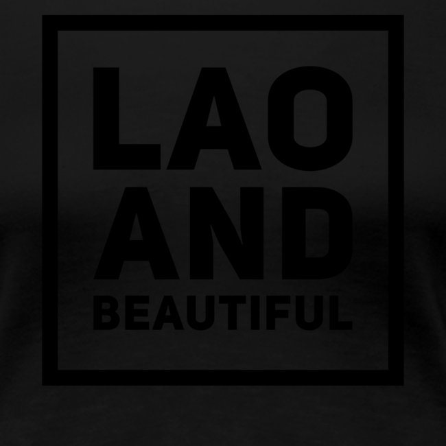 LAO AND BEAUTIFUL black