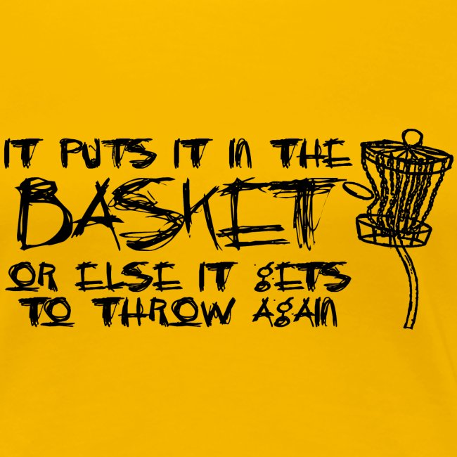 Puts It In the Basket Disc Golf Shirt