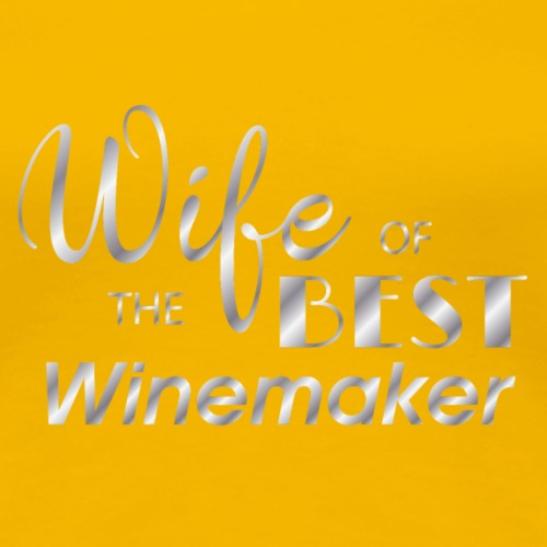 wife of the best winemaker - Women's Premium T-Shirt