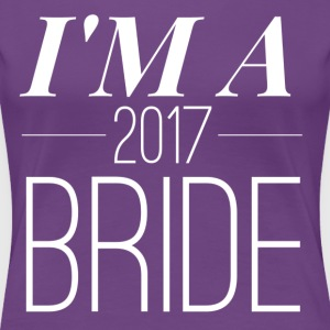2017 Bride - Women's Premium T-Shirt