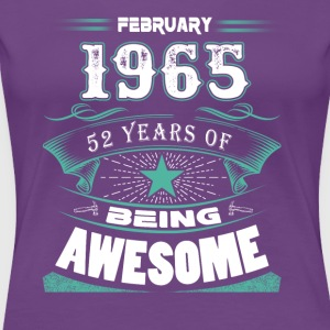 February 1965 - 52 years of being awesome (v.2017) - Women's Premium T-Shirt