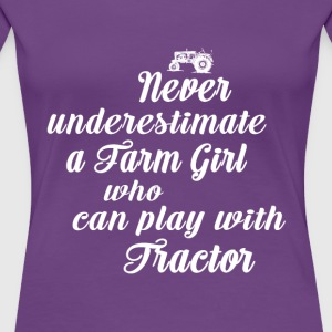 Never underestimate a Farmer girl T Shirts - Women's Premium T-Shirt