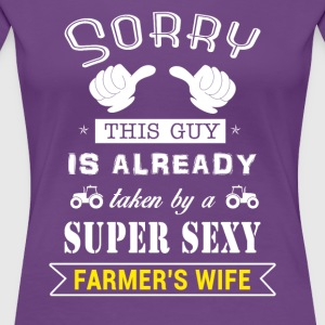 Super sexy Farmer s wife T Shirts - Women's Premium T-Shirt