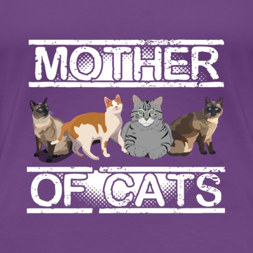 Mother of Cats - Women's Premium T-Shirt