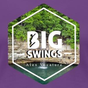 Big Swings | Alex Vocature Signature Gear - Women's Premium T-Shirt