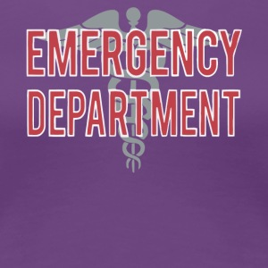 Emergency Department T Shirt - Women's Premium T-Shirt